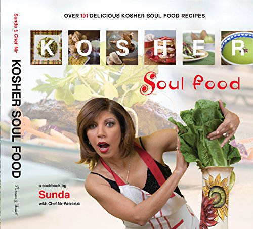Kosher Soul Food by Sunda Croonquist & Chef Nir Weinblut