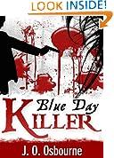 Blue Day Killer
