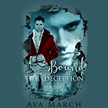 Bound by Deception Audiobook by Ava March Narrated by David Thorpe
