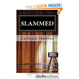"<strong>An Educator Reviews <em>Slammed</em> by Colleen Hoover and Loves The Idea of Incorporating This eBook in a Classroom Curriculum- ""WOW!!  I really liked this book…it introduced me to a new style of poetry – Slam Poetry."" </strong>"