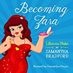 Becoming Zara | Lillianna Blake,P. Seymour