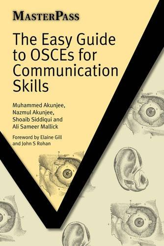 The Easy Guide to OSCEs for Communication Skills (Masterpass) (MasterPass Series)