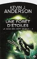 La Saga des Sept Soleils, Tome 2 : Une forêt d'étoiles