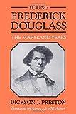 Young Frederick Douglass: The Maryland Years (Maryland Paperback Bookshelf)