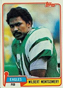 Wilbert Montgomery Philadelphia Eagles (Football Card) 1981 Topps #295