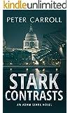 Stark Contrasts (An Adam Stark novel Book 1) (English Edition)