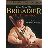 Tales from the Brigadier (BBC Radio Collection)by Richard Wilson