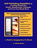 img - for Self Publishing Simplified 2: Creating Ebooks For Kindle, Smashwords, Clickbank, and Your Own Ebook Store book / textbook / text book