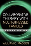 img - for Collaborative Therapy with Multi-Stressed Families, Second Edition (Guilford Family Therapy) book / textbook / text book