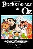 Bucketheads In Oz (0557979609) by Gick, Geg