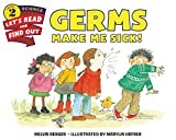 img - for Germs Make Me Sick! (Let's-Read-and-Find-Out Science 2) book / textbook / text book