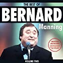 Bernard Manning: Best of, Volume 2  by Bernard Manning