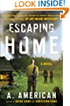 Escaping Home: A Novel (The Survivali...