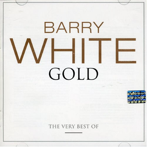 Barry White - Gold: The Very Best of Barry White - Zortam Music