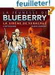 Jeunesse de Blueberry (La) - tome 15...