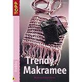 """Trendy Makramee: Moderne Kn�pfideenvon """"Mariane Curkovic"""""""