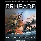 Crusade: Destroyermen, Book 2 | [Taylor Anderson]