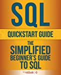 SQL: QuickStart Guide - The Simplifie...