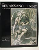 The Renaissance Print: 1470-1550 (0300057393) by Dr. David Landau