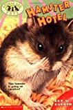 Hamster Hotel (Animal Ark Pets #4) (0439051614) by Ben M. Baglio
