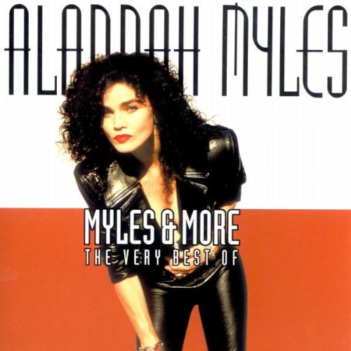 Alannah Myles - Myles & More/The Very Best of - Zortam Music