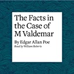 The Facts in the Case of M Valdemar | Edgar Allan Poe