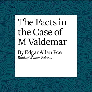 The Facts in the Case of M Valdemar Audiobook