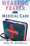 img - for Healing Prayer and Medical Care book / textbook / text book