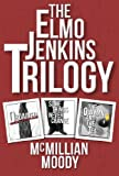 The Elmo Jenkins Trilogy
