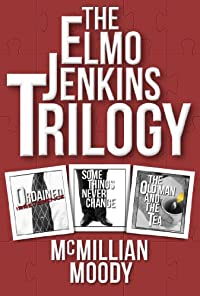 (FREE on 8/6) The Elmo Jenkins Trilogy by McMillian Moody - http://eBooksHabit.com