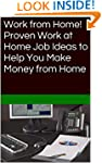 Work from Home! Proven Work at Home J...