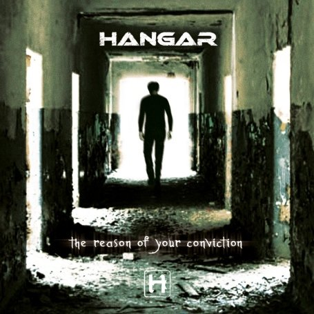 Hangar - The Reason Of Your Conviction - Zortam Music