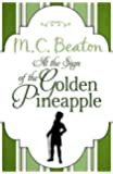 At the Sign of the Golden Pineapple (Regency Season Book 3)