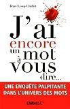 echange, troc Jean-Loup Chiflet - J'ai encore un mot à vous dire