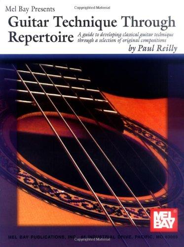 Mel Bay Guitar Technique Through Repertoire