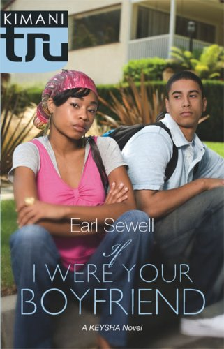 If I Was Your Boyfriend by Earl Sewell