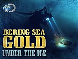 Bering Sea Gold Under the Ice Season 3