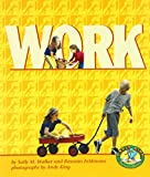 Work (Early Bird Physics) (082252211X) by Walker, Sally M.