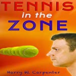 Tennis in the Zone | Harry Carpenter
