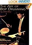 The Art of Bop Drumming: Book & CD (M...
