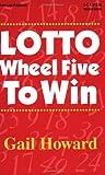 Lotto Wheel Five to Win (2nd ed.)