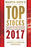 Top Stocks 2017: A Sharebuyer's Guide to Leading Australian Companies