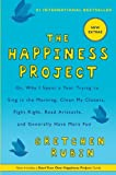 img - for Happiness Project Or, Why I Spent a Year Trying to Sing in the Morning, Clean My Closets, Fight Right, Read Aristotle, and Generally Have More Fun by Rubin, Gretchen (2012) Paperback book / textbook / text book