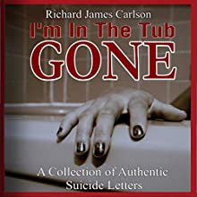 I'm in the Tub, Gone (       UNABRIDGED) by Richard Carlson Narrated by Amy Barron Smolinski, Daniel Morin