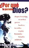 Por qué lo permite Dios? (Spanish Edition) (0825414482) by Lloyd-Jones, D. Martyn