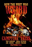 img - for How the West Was Weird: Campfire Tales book / textbook / text book