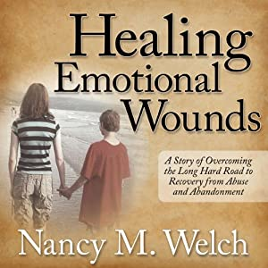 Healing Emotional Wounds Audiobook