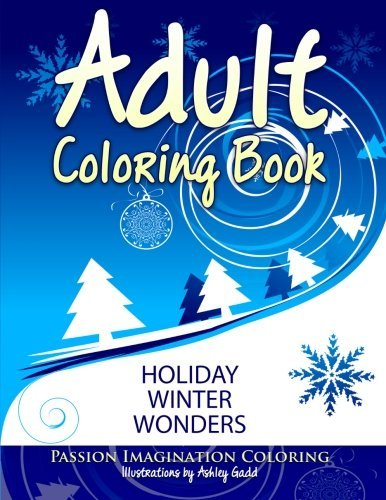 Adult Coloring Book: Holiday Winter Wonders