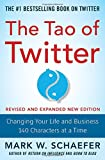 img - for The Tao of Twitter, Revised and Expanded New Edition: Changing Your Life and Business 140 Characters at a Time book / textbook / text book