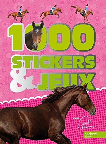 1 000 Stickers et jeux Sophie Thalmann